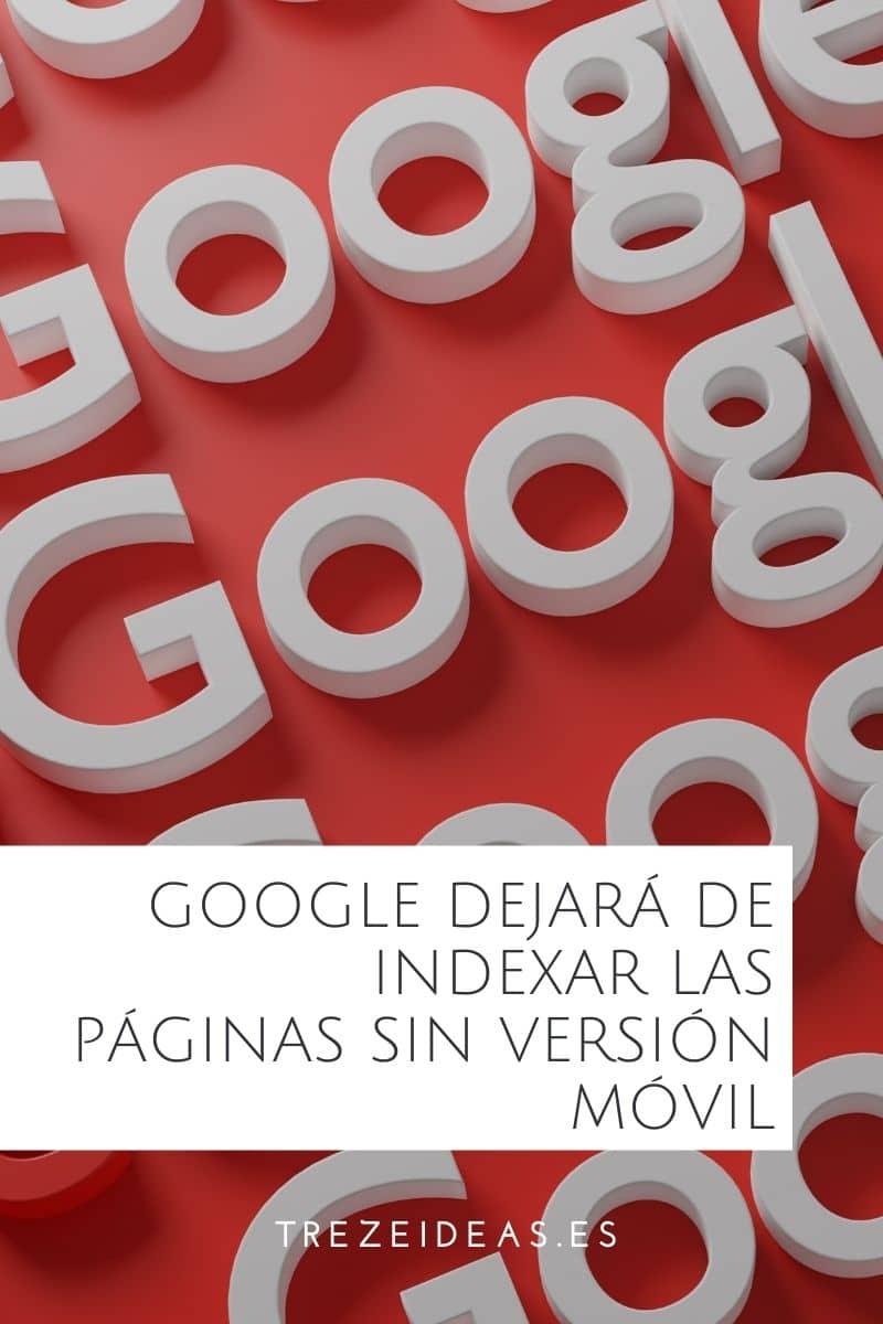 Google Dejara De Indexar Las Paginas No Responsive